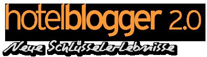 Hotelblogger 2.0 - Neue Schl�sselerlebnisse